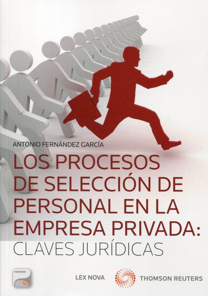 Los procesos de selección de personal en la empresa privada